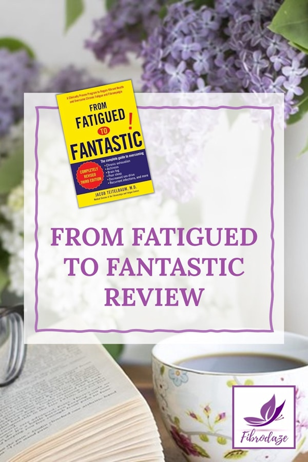 From Fatigued to Fantastic Review