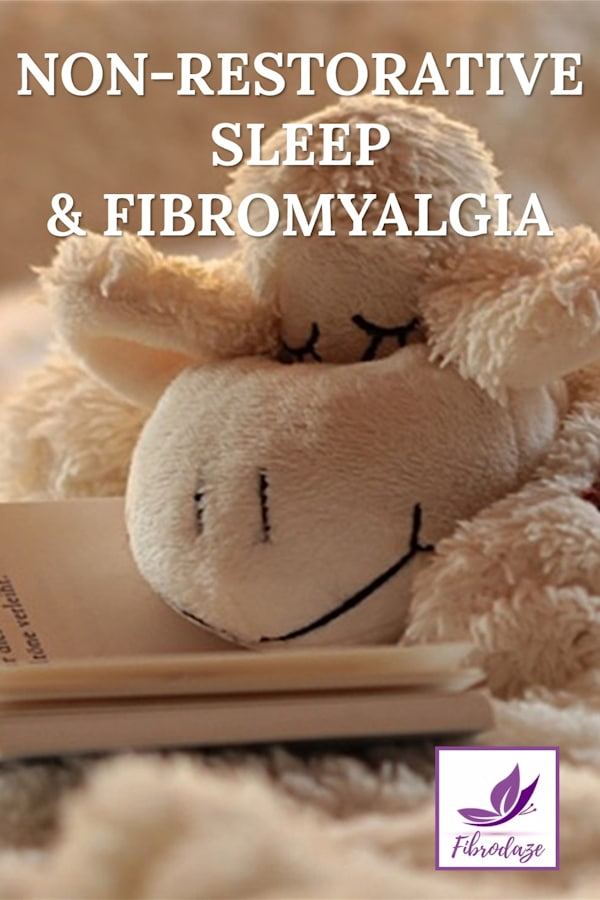 Non-Restorative Sleep In Fibromyalgia