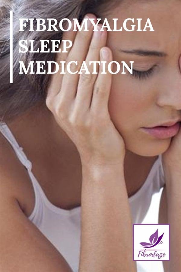 Sleep Medications For Fibromyalgia