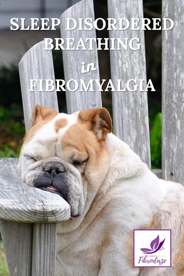 Sleep Disordered Breathing in Fibromyalgia