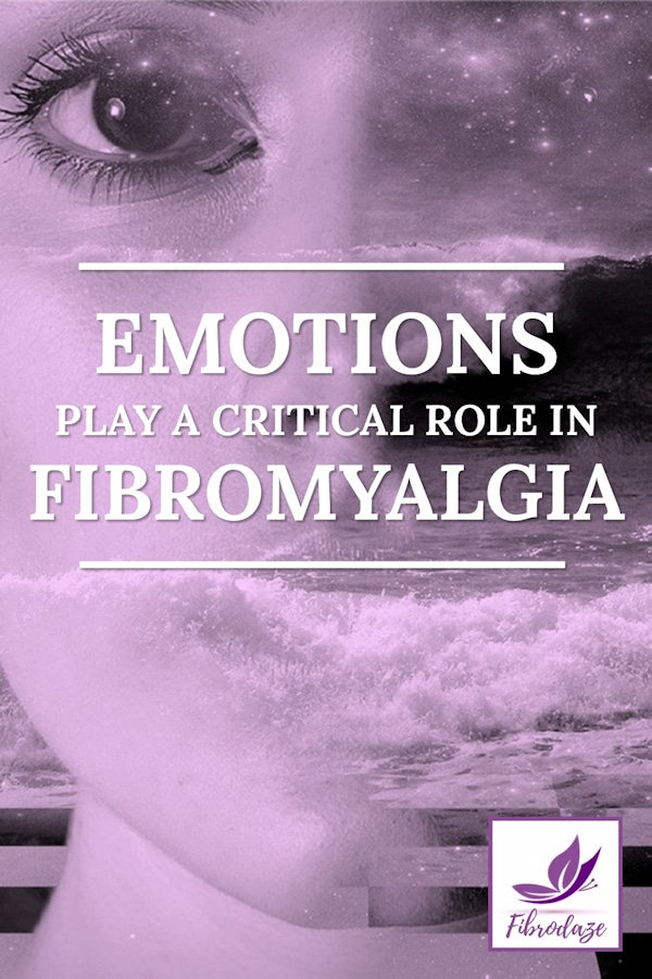 Emotions Play A Critical Role In Fibro Symptoms