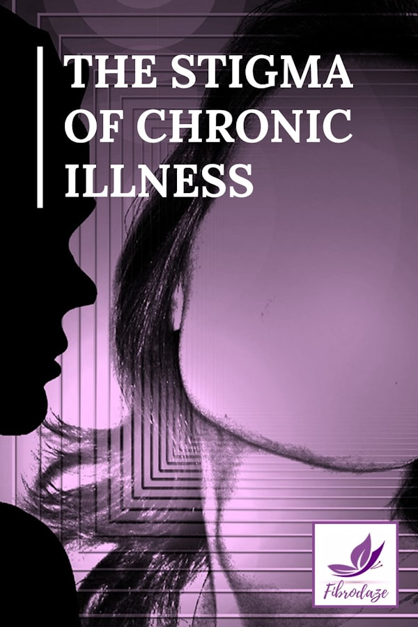 The Stigma of Chronic Illness