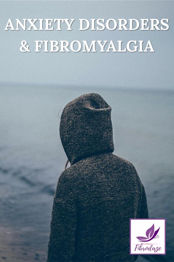 Anxiety Disorders & Fibromyalgia