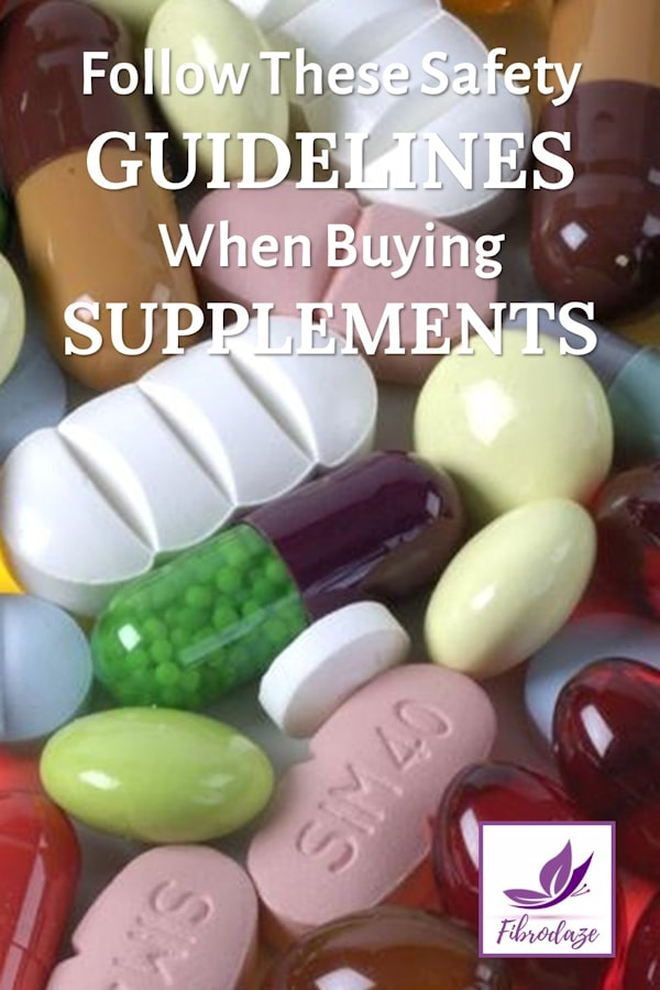 Buying Supplements: Follow These Safety Guidelines