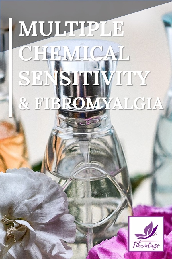 Multiple Chemical Sensitivity & Fibromyalgia
