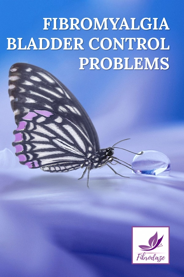 Bladder Control Problems Associated With Fibromyalgia